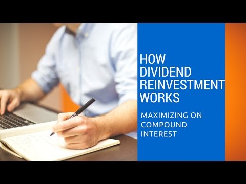 How Does Dividend Reinvestment Work?