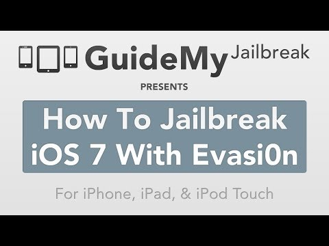 How To Jailbreak iOS 7 With Evasi0n (iPhone, iPad, & iPod Touch)