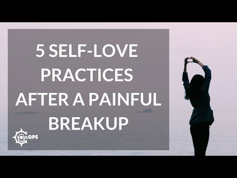 5 Self-Love Practices After a Painful Breakup