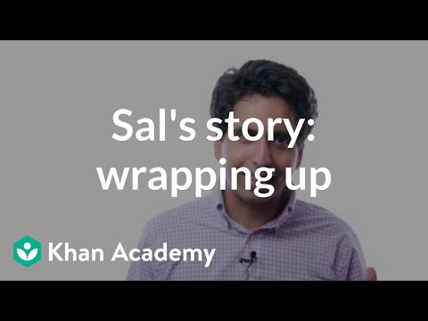 Sal Khan's story: Wrapping up
