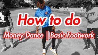 Download How to Money Dance | Basic Footwork | Forward Shuffle (Official Dance Tutorial)