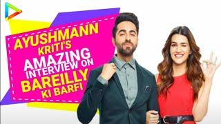 Bareilly Ki Barfi | Ayushmann Khurrana | Kriti Sanon | Full Interview