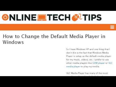How-To Change The Default Media Player On XP