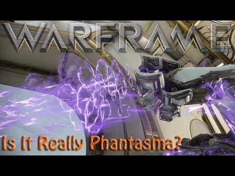 Warframe - Is It Really Phantasma?