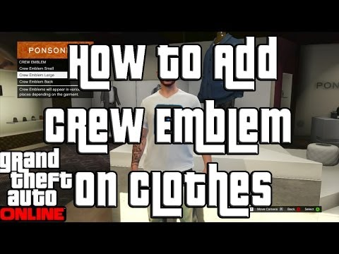 GTA 5 Online Adding a Crew Emblem to Your Shirt!