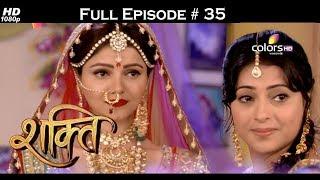 Shakti  - Full Episode 35 - With English Subtitles