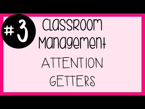 #3 Classroom Management - Attention Getters and Tidbits | A Classroom Diva