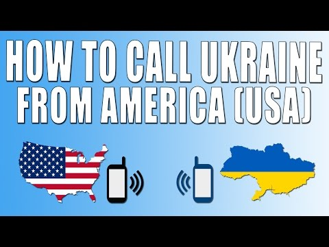 How To Call Ukraine From America (USA)