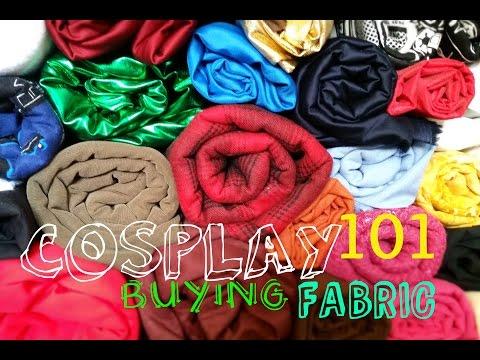 COSPLAY 101: buying fabric