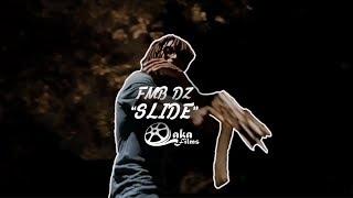FMB DZ - Slide (Official Music Video)