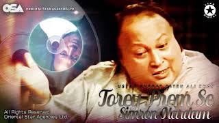 Tore Prem Se Simroon Hardam | Nusrat Fateh Ali Khan | complete full version | OSA Worldwide