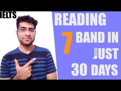 IELTS - How to score 7 band in just 30 days | Reading | IELTS tips and study plans| 2017