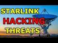 Starlink HACKING Threats? Threat Modelling of SpaceX's Starlink Internet Constellation.