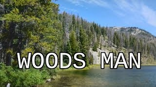 Woods Man