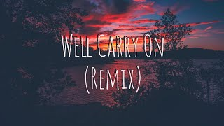 Well Carry On (Tomatow Remix)