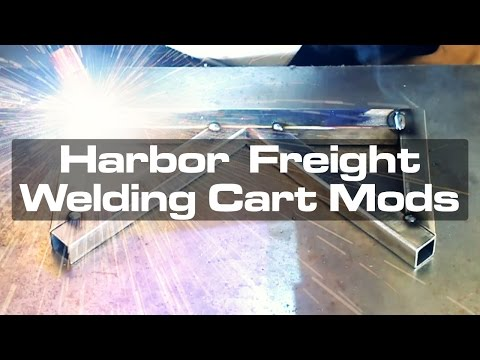 Harbor Freight Welding Cart Mods