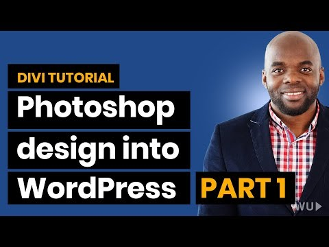Elegant themes tutorial: Convert Photoshop design into WordPress website Part 1