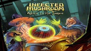 Infected Mushroom - Return to the Sauce [Full Album] ᴴᴰ