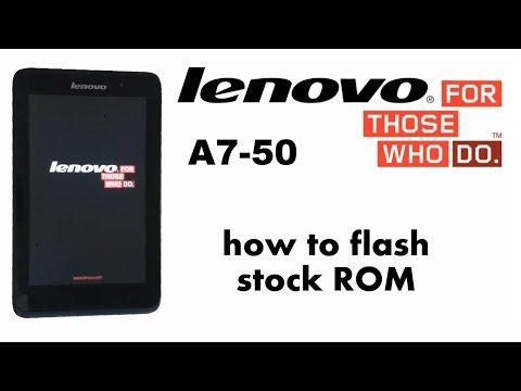 Lenovo A7-50 A3500 - How to Flash Stock ROM / Jelly Bean, KitKat
