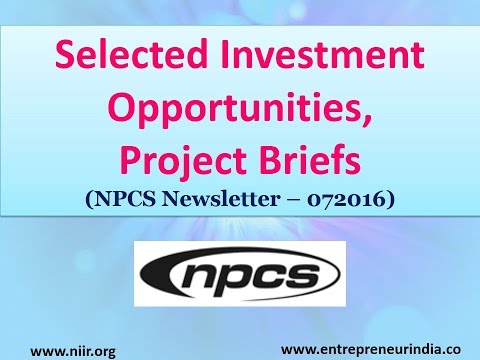 Selected Investment Opportunities, Project Briefs (NPCS Newsletter – 072016)