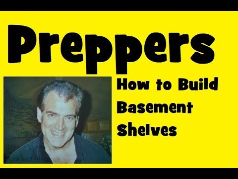 Preppers Basement Shelves for Storage and How to Build