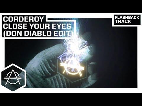 Hexagon Classic: Corderoy - Close My Eyes (Don Diablo Edit)