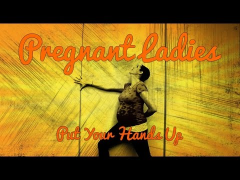 Pregnant Ladies (Put Your Hands Up) by Lauren Flauding