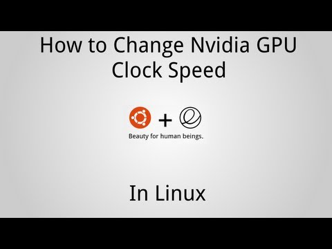 How to Change Nvidia Clock Speed in Linux