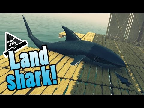 LAND SHARK! IT BOARDED MY RAFT! - Raft gameplay - Raft house build! #funny