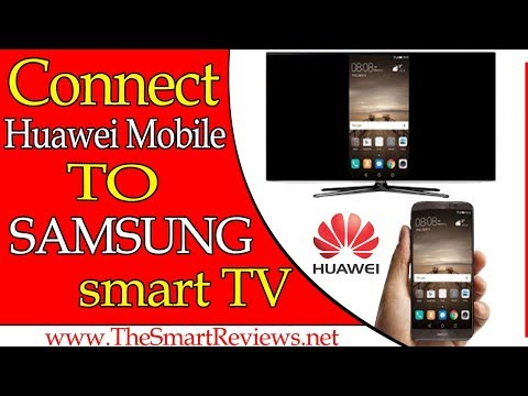 How to connect Huawei Mobile to Samsung Smart Tv   Huawei mirrorshare