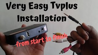 Very Easy Tvplus Installation Guide (step by step with pictures)