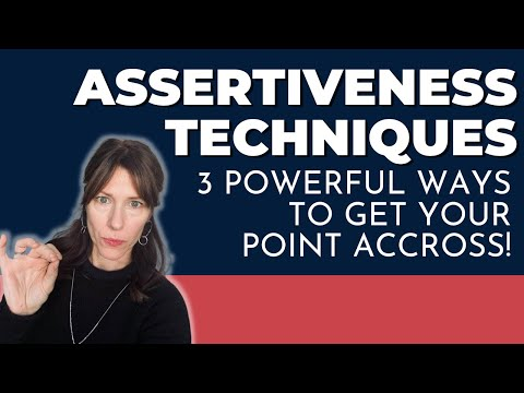 Assertiveness Techniques: These are the only 3 you will ever need!