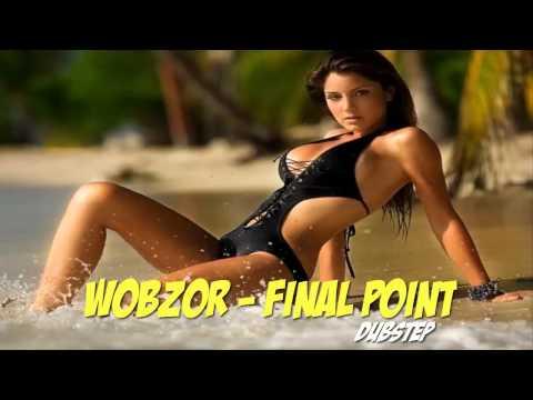 Wobzor|Final Point (DUBSTEP)