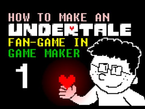 (Outdated) UNDERTALE Game Maker Tutorial | Basic Menu and Overworld
