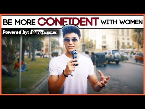 Be MORE CONFIDENT Around WOMEN | GIRLS TELL YOU How They Like To BE APPROACHED | Mayank Bhattacharya