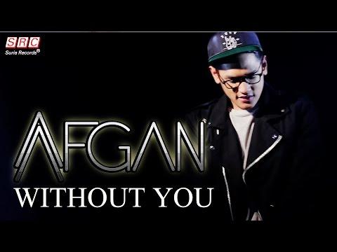 Afgan Without You