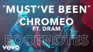 "Chromeo - ""Must"