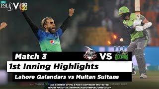 Lahore Qalandars Vs Multan Sultans 1st Inning Highlights Match 3 21 Feb 2020 HBL PSL 2020