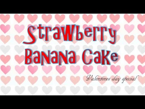 AILIN BAKERY HOUSE | STRAWBERRY BANANA CAKE
