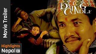 New Nepali Movie DYING CANDLE Second Trailer 2017   Srijana Subba, Lakpa Singi Tamang, Saugat Malla