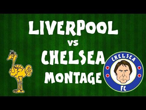 Liverpool vs Chelsea MONTAGE (2017 preview Parody)