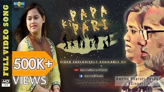 Papa Ki Pari | Ft. Amrita Bharati | Fathers Day Special | Asad Nizam | Sourabh Seth | Original