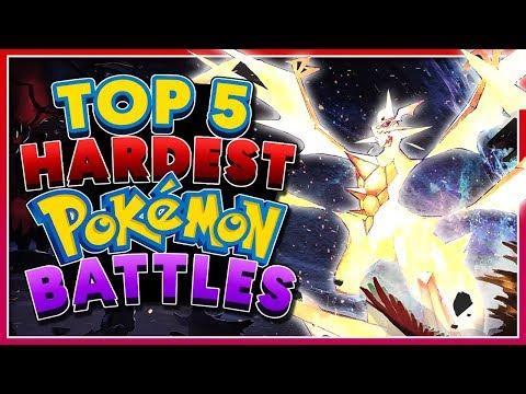 Top 5 HARDEST Pokémon Battles!