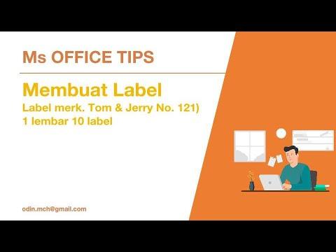 Tutorial - Label Ms. Word (Label merk. Tom & Jerry No. 121) - 1 lembar 10 label