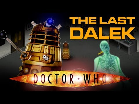 PLAYING THE LAST DALEK