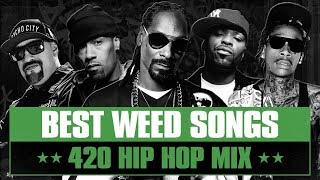 Hip Hop's Best Weed Songs | 420 Smoker's Mix | From 90s Rap Classics to 2010s Stoner Hits