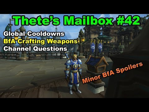Thete's Mailbox #42 Answers to WoW, Azeroth and Everything