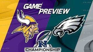 Minnesota Vikings vs. Philadelphia Eagles   NFC Championship Game Preview   NFL