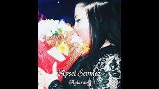 Rufet Fexri & Aysel Sevmez   Aglaram HD