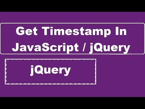 How To Get Timestamp In JavaScript or jQuery